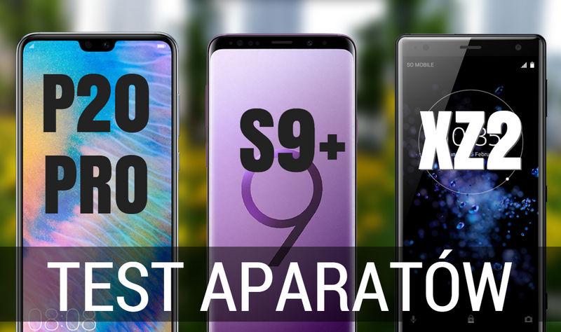 Huawei P20 Pro vs Galaxy S9 vs Xperia XZ2
