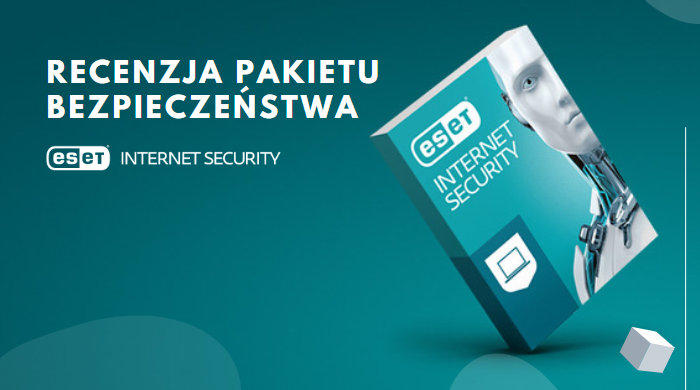 Recenzja ESET Internet Security 2019